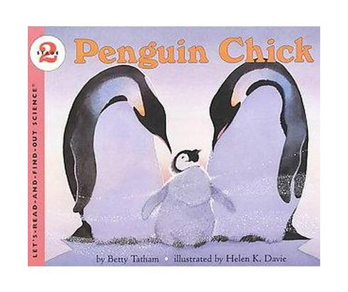 Penguin Chick (Paperback) (Betty Tatham) - image 1 of 1