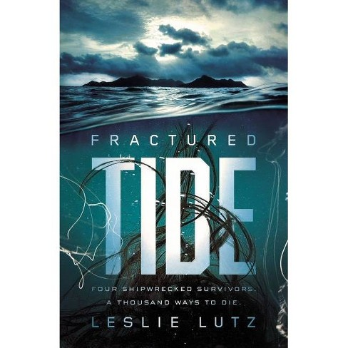 Fractured Tide - by  Leslie Lutz (Hardcover) - image 1 of 1