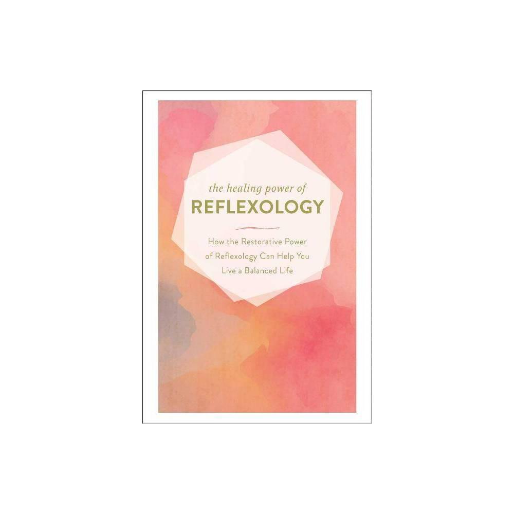 The Healing Power Of Reflexology Hardcover