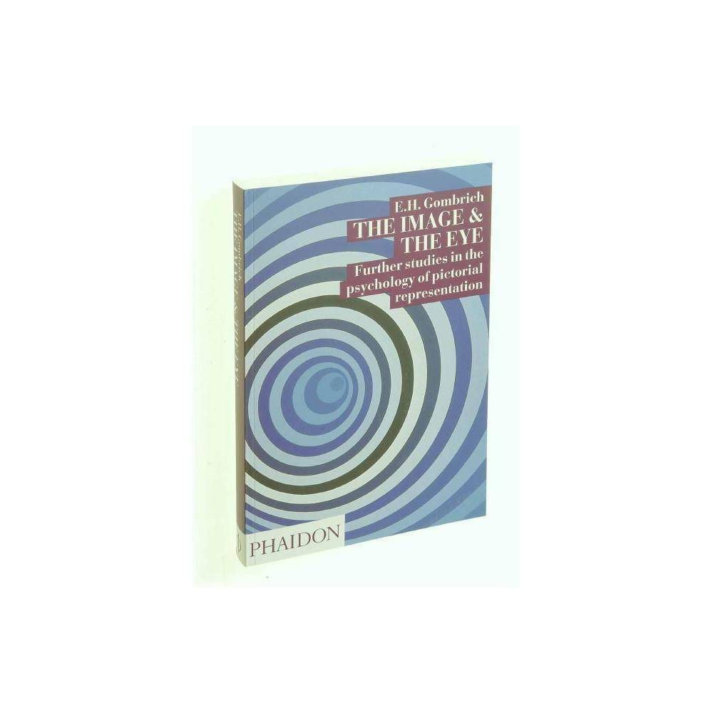 The Image And The Eye By E H Gombrich Paperback