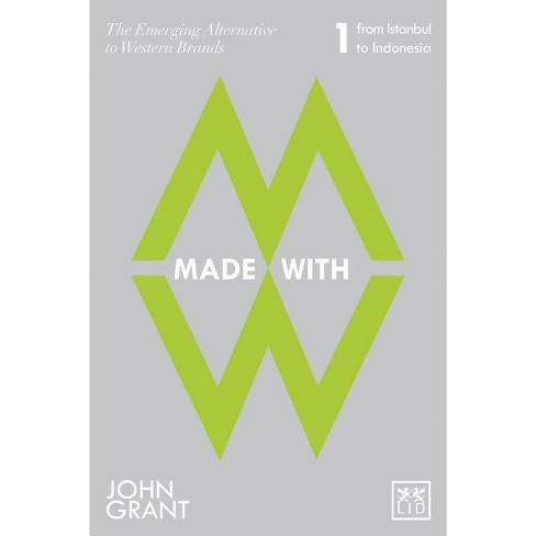 Made with - by  John a Grant (Paperback) - image 1 of 1