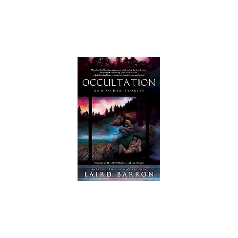 Occultation and Other Stories - by  Laird Barron (Paperback) - image 1 of 1
