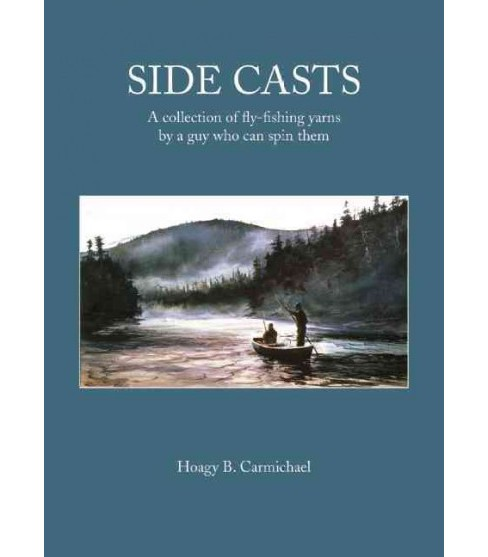 Side Casts (Hardcover) (Hoagy B. Carmichael) - image 1 of 1