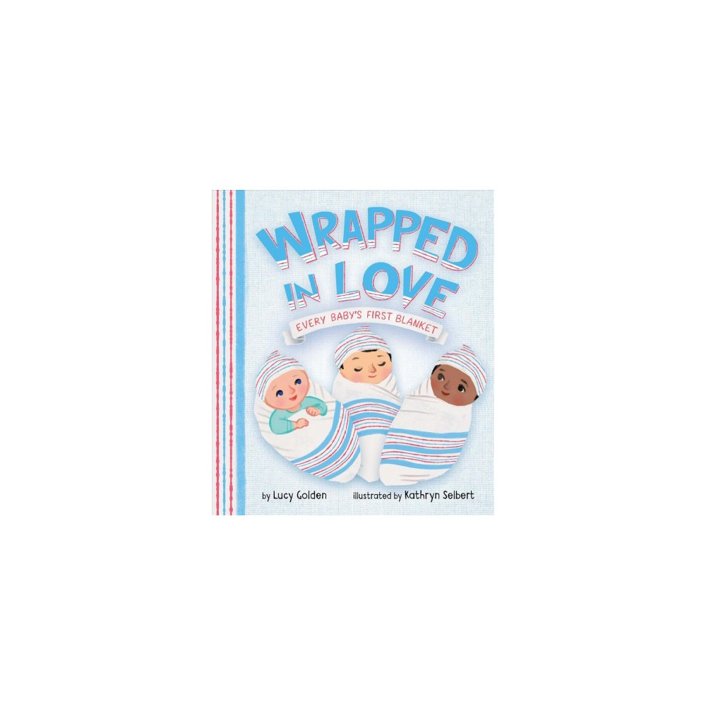 Wrapped in Love by Kathryn Selbert (Board Book)
