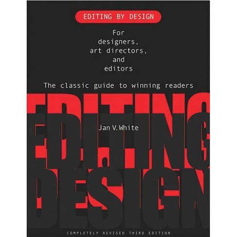 Editing by Design - 3 Edition by  Jan White (Paperback) - image 1 of 1