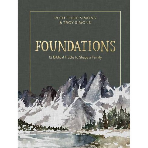 Foundations - by  Ruth Chou Simons & Troy Simons (Hardcover) - image 1 of 1