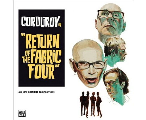 Corduroy - Return Of The Fabric Four (Vinyl) - image 1 of 1