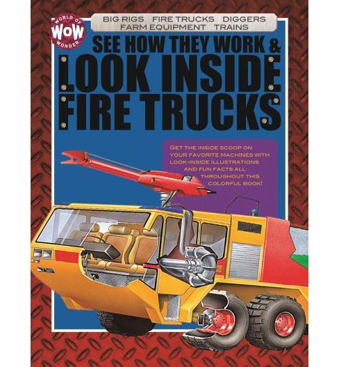 See How They Work & Look Inside Fire Trucks (Hardcover) - image 1 of 1