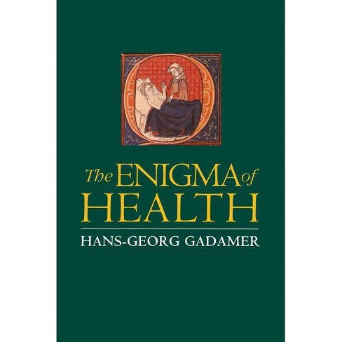 Enigma of Health - by  Hans-Georg Gadamer (Paperback) - image 1 of 1
