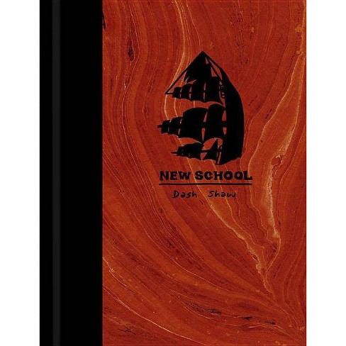 New School - by  Dash Shaw (Hardcover) - image 1 of 1