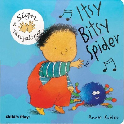 Itsy, Bitsy Spider - (Sign & Singalong)(Board Book)