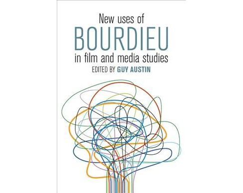 New Uses of Bourdieu in Film and Media Studies -  Reprint (Paperback) - image 1 of 1