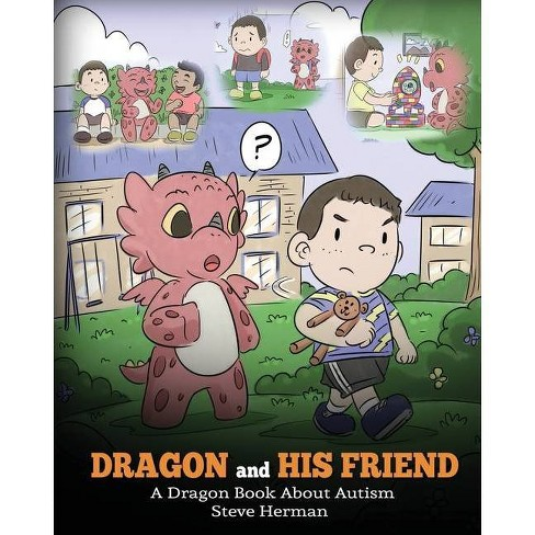 Dragon and His Friend - (My Dragon Books) by  Steve Herman (Paperback) - image 1 of 1