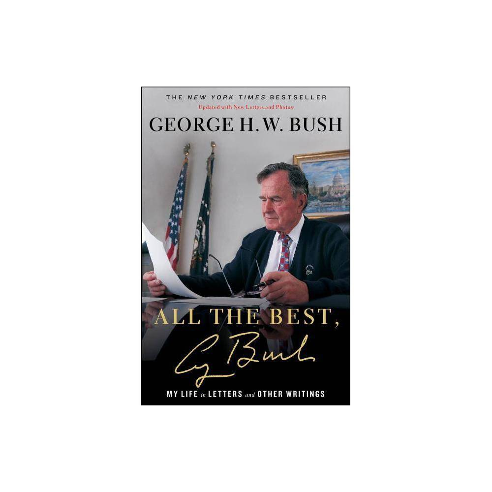 All The Best George Bush By George H W Bush Hardcover