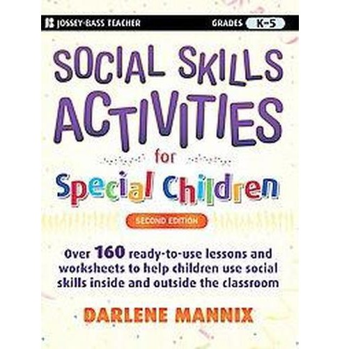 Social Skills Activities for Special Children : Grades K-5 (Paperback) (Darlene Mannix) - image 1 of 1