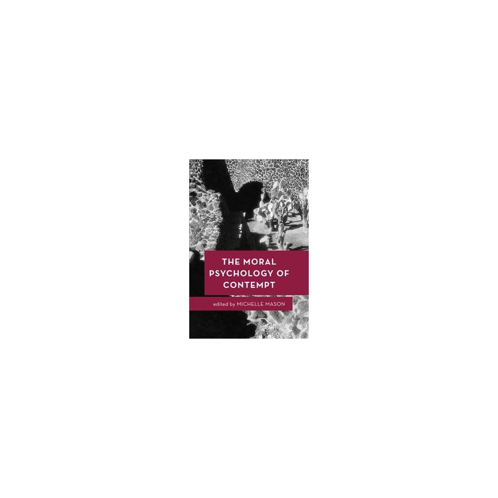 Moral Psychology of Contempt - (Moral Psychology of the Emotions) (Hardcover)