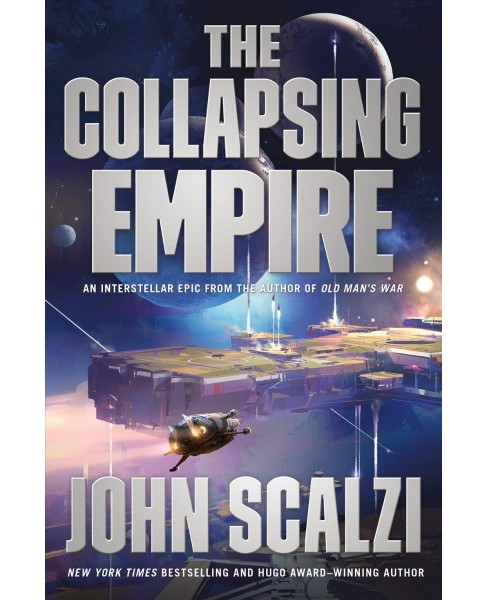 Collapsing Empire (Hardcover) (John Scalzi) - image 1 of 1