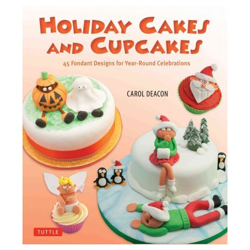 holiday cakes and cupcakes deacon carol