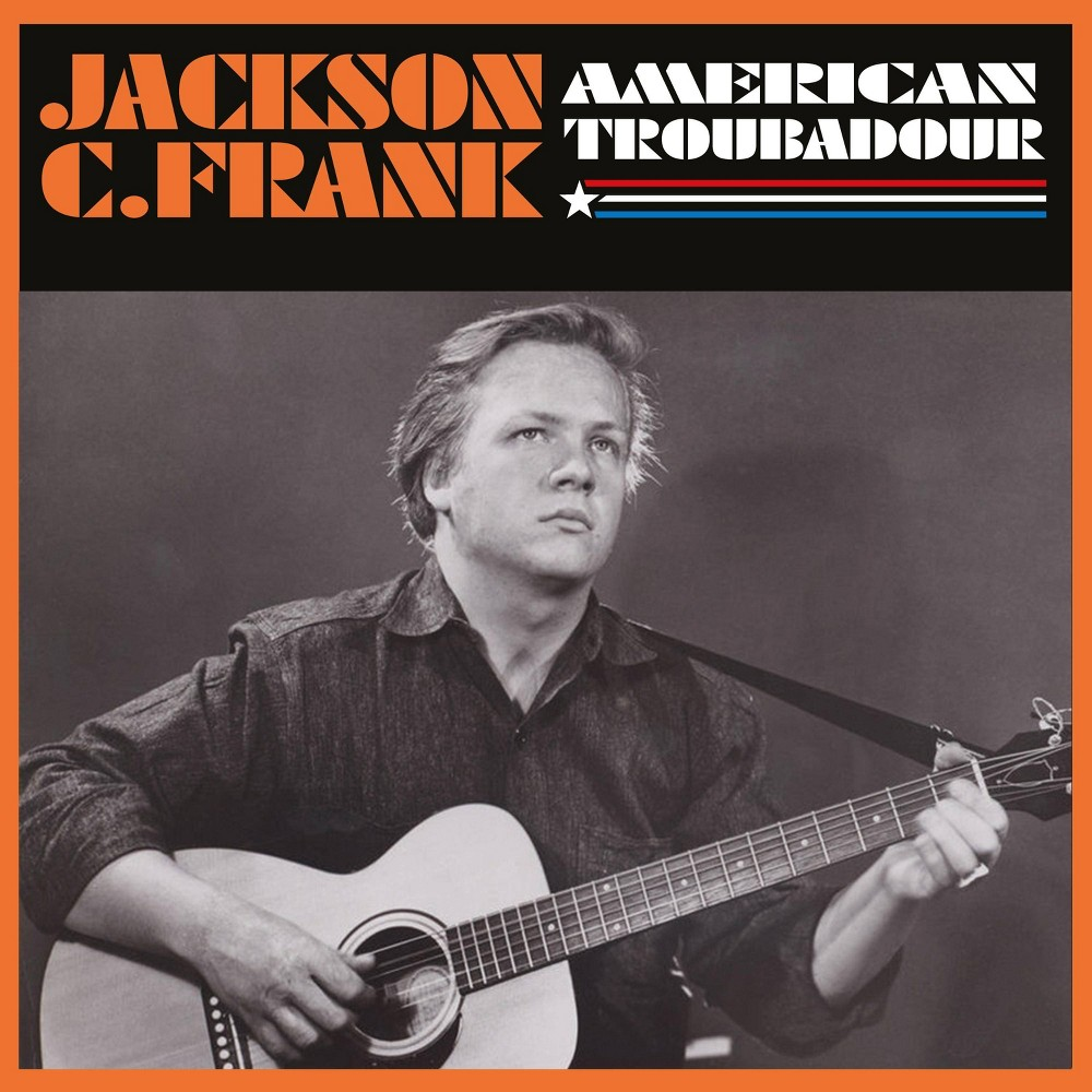 Jackson C Frank American Troubadour Cd