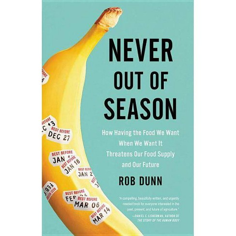Never Out of Season - by  Rob Dunn (Hardcover) - image 1 of 1