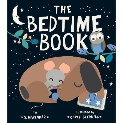 The Bedtime Book - by S Marendaz (Hardcover)