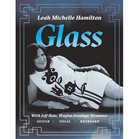 Glass - by  Leah Michelle Hamilton (Paperback) - image 1 of 1