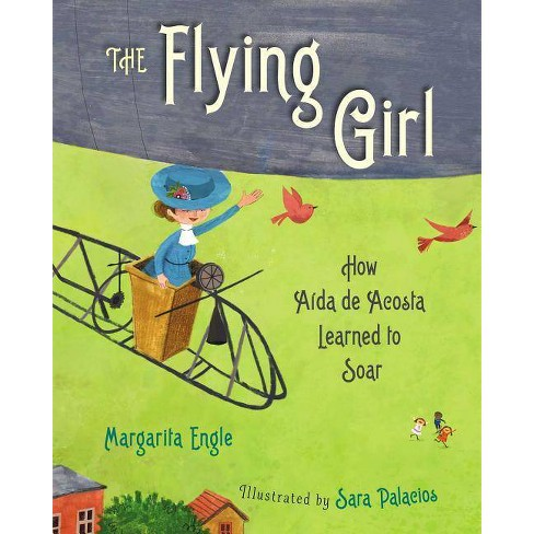 The Flying Girl - by  Margarita Engle (Hardcover) - image 1 of 1