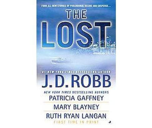 The Lost (Original) (Paperback) by J. D. Robb - image 1 of 1
