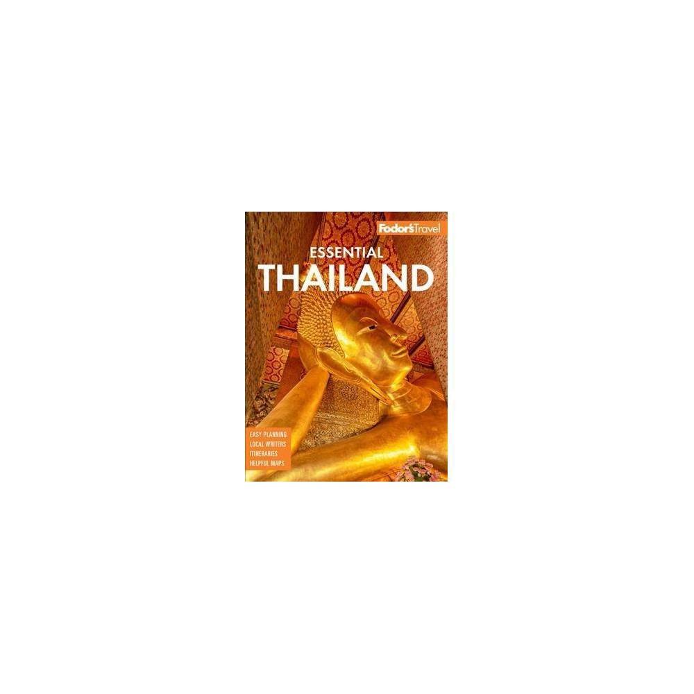 Fodor's Essential Thailand : With Cambodia & Laos - (Paperback)
