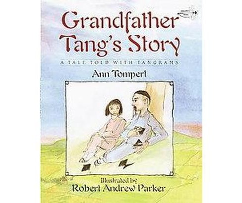 Grandfather Tang's Story (Reprint) (Paperback) (Ann Tompert) - image 1 of 1