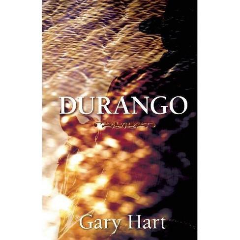 Durango - by  Gary Hart (Paperback) - image 1 of 1