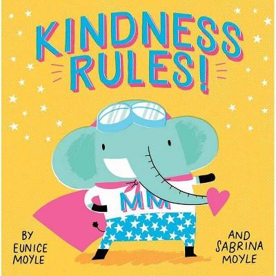 Kindness Rules! -  BRDBK (Hello! Lucky) by Eunice Moyle (Hardcover)