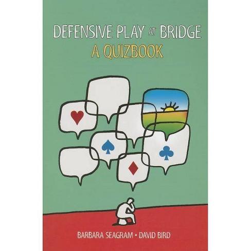 Defensive Play at Bridge - by  Barbara Seagram & David Bird (Paperback) - image 1 of 1