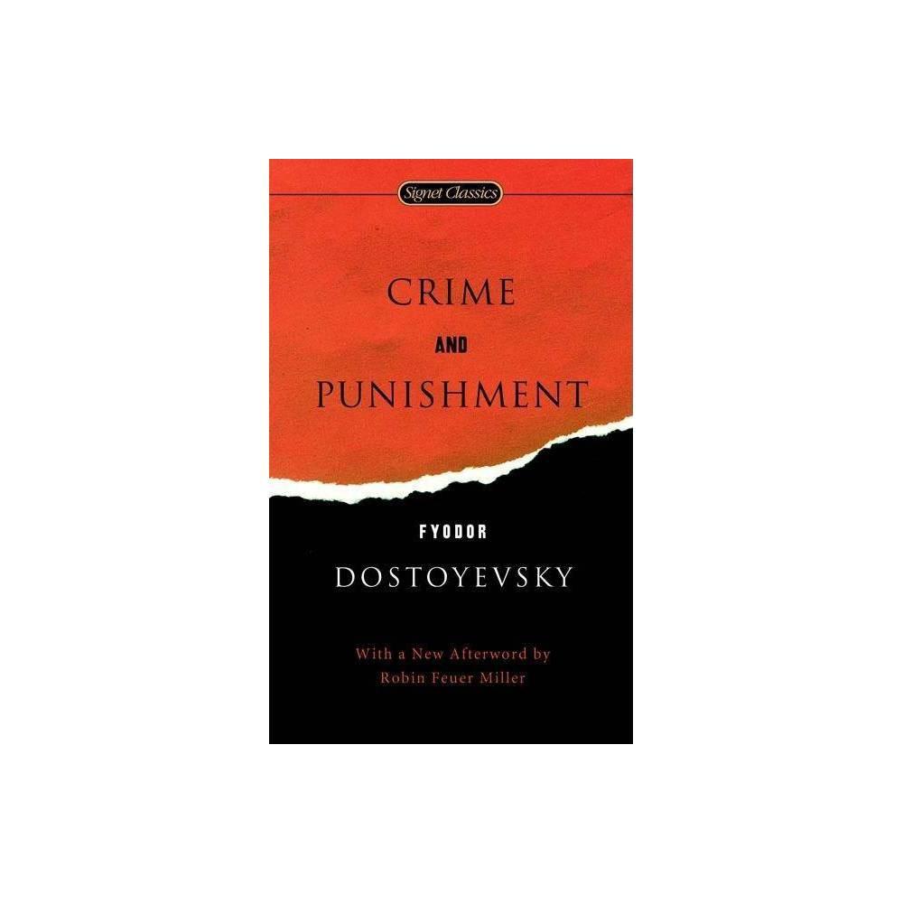 Crime And Punishment Signet Classics By Fyodor Dostoyevsky Paperback