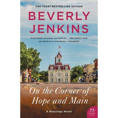 On the Corner of Hope and Main - by  Beverly Jenkins (Hardcover) - image 1 of 1
