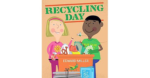Recycling Day (Reprint) (Paperback) (Edward Miller) - image 1 of 1