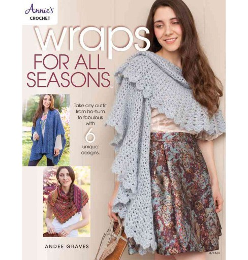Wraps for All Seasons (Paperback) (Andee Graves) - image 1 of 1