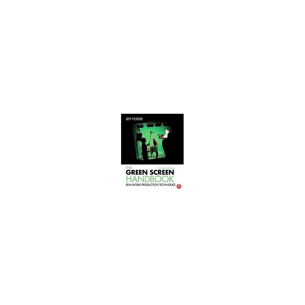 The Green Screen Handbook (Paperback)