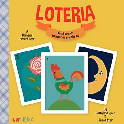 Loteria/Lottery: First Words/Primeras Palabras Bilingual (Board Book)by Patty Rodriguez