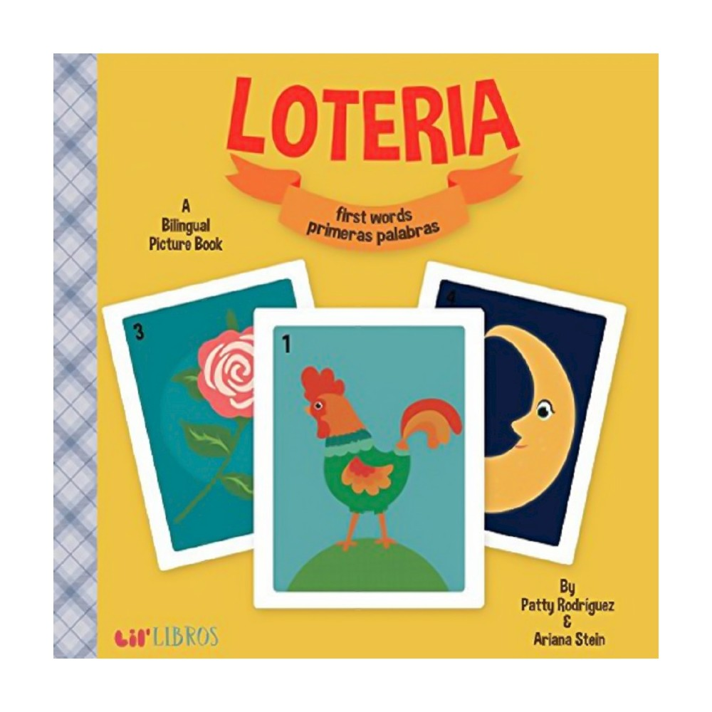 Loteria/Lottery: First Words/Primeras Palabras Bilingual (Board Book) by Patty Rodriguez