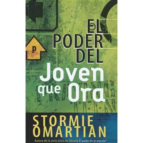 El Poder del Joven Que Ora - by  Stormie Omartian (Paperback) - image 1 of 1