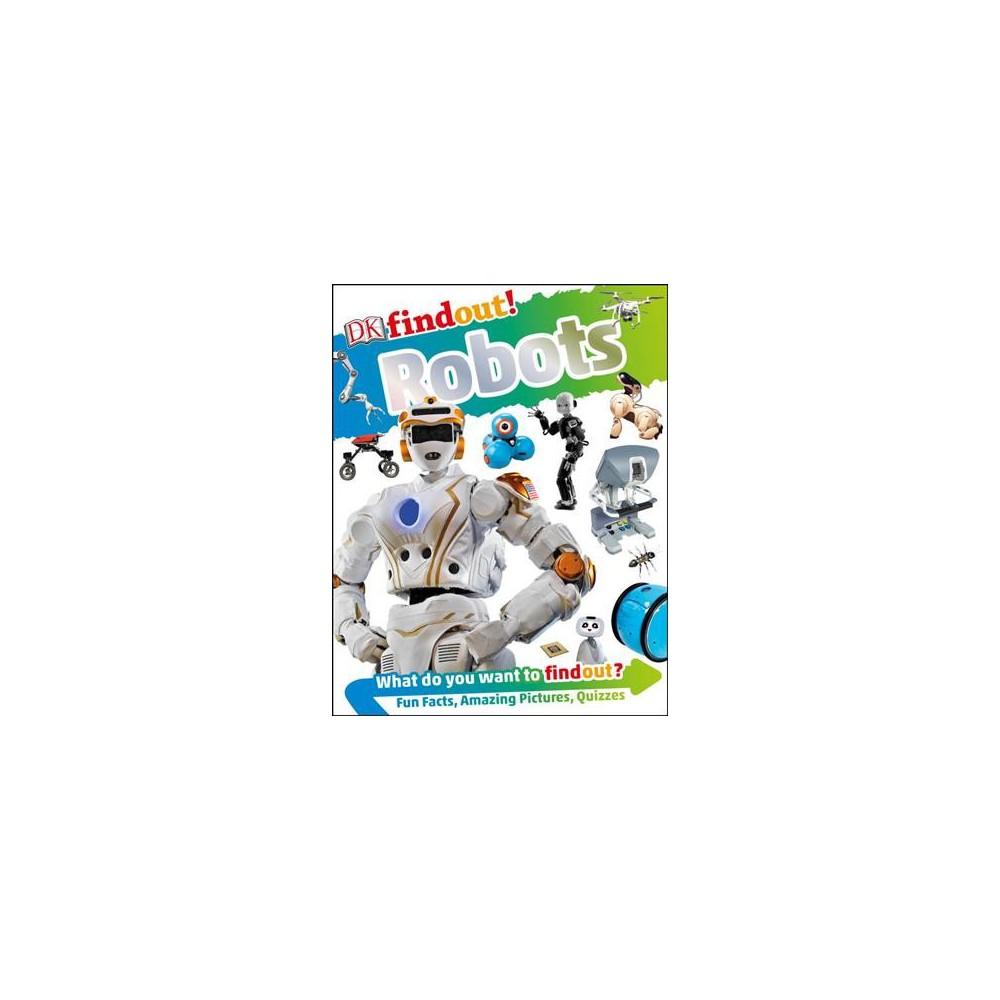DK Findout! Robots - (DK Find Out!) (Paperback)
