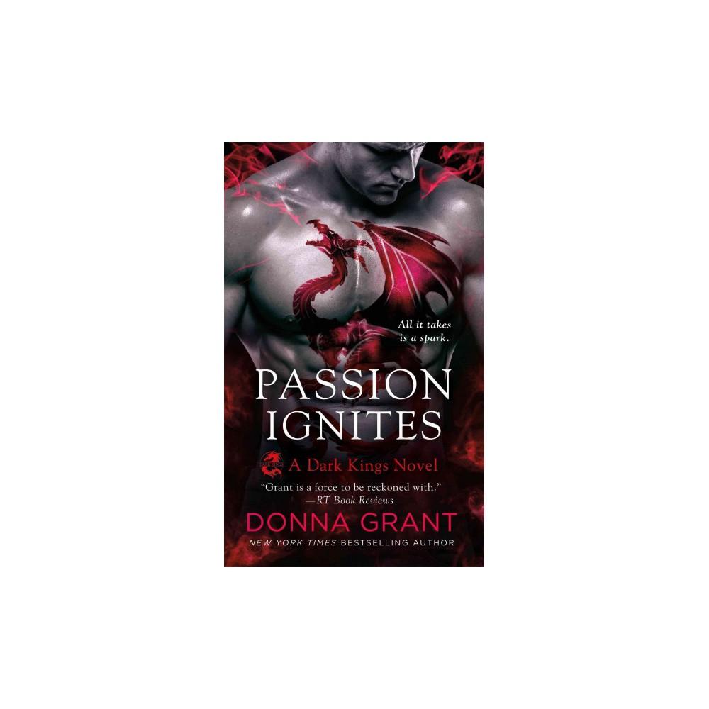 Passion Ignites (Paperback) (Donna Grant)