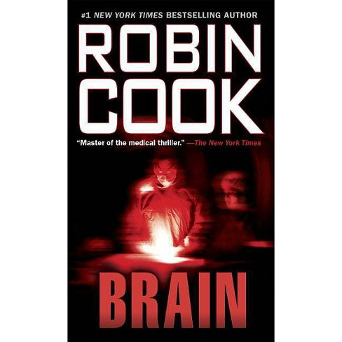 Brain - (Medical Thriller) by  Robin Cook (Paperback) - image 1 of 1