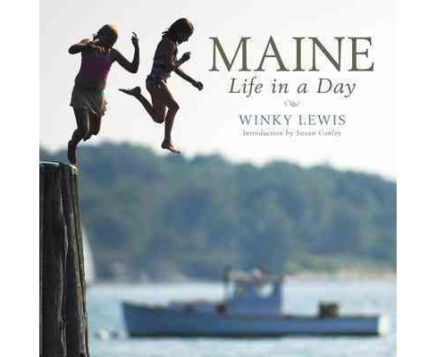 Maine : Life in a Day -  (Hardcover) - image 1 of 1