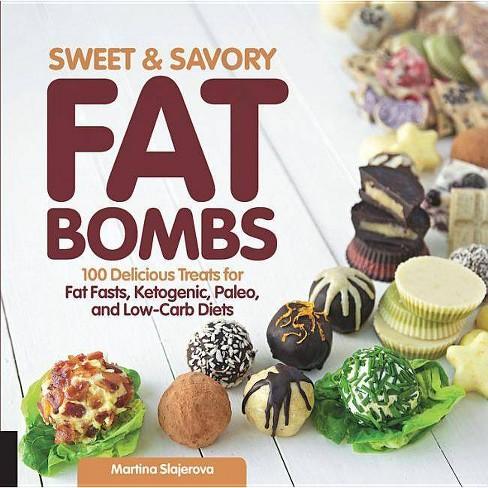 Sweet and Savory Fat Bombs - (2) by  Martina Slajerova (Paperback) - image 1 of 1