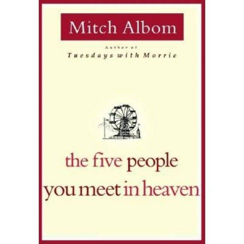 The Five People You Meet in Heaven - by  Mitch Albom (Hardcover) - image 1 of 1