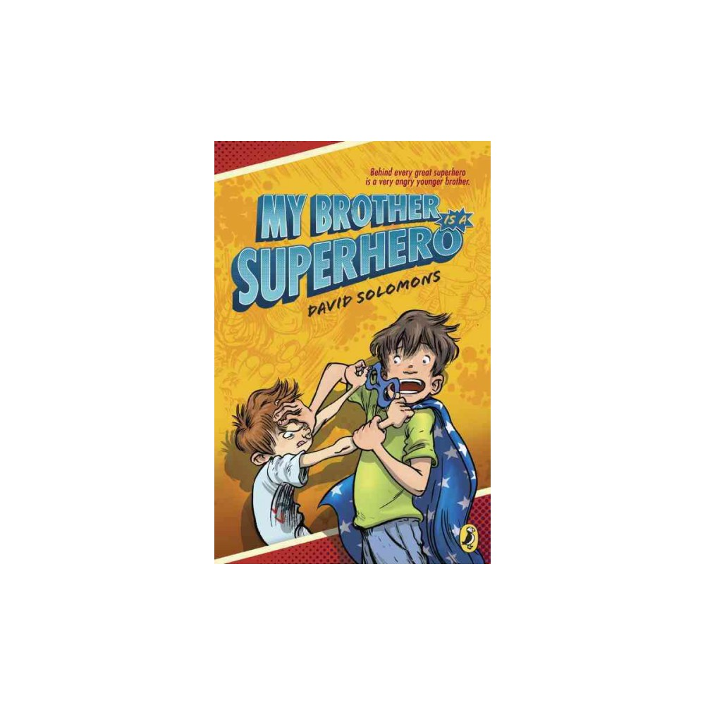 My Brother Is a Superhero (Paperback) (David Solomons)