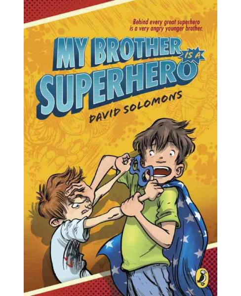 My Brother Is a Superhero (Paperback) (David Solomons) - image 1 of 1