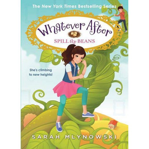Spill the Beans -  (Whatever After) by Sarah Mlynowski (Hardcover) - image 1 of 1